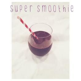 super smoothie